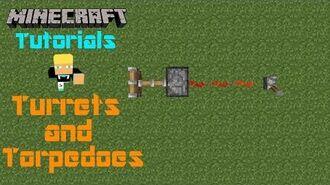Minecraft Tutorials w Ben Turrets & Torpedoes (SQ)-1