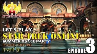 Let's Play Star Trek Online E3-P3 Dance Party - Players Partying