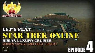 Let's Play Star Trek Online E4 Risian Luxury Cruiser - Maiden Voyage And First Combat