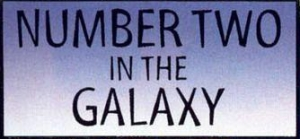 File:NumberTwoInTheGalaxy.jpg