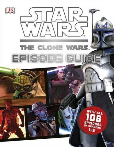 File:Clone Wars Episode Guide Cover.jpg