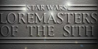 Star Wars: Loremasters of the Sith