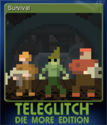 Teleglitch Die More Edition Card 5