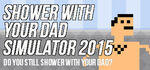 Shower With Your Dad Simulator 2015 Logo