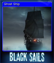 Black Sails - The Ghost Ship Card 1