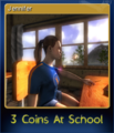 3 Coins At School Card 05.png