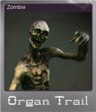 Organ Trail Foil 10