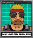 Machine Gun Train Run Foil 2