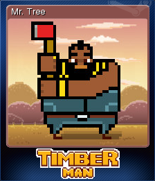 Timberman Card 4