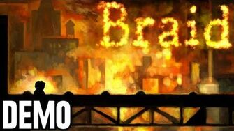 Braid - Demo Fridays