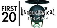 Unmechanical: Extended - First20