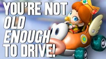 You're Not Old Enough to Drive!
