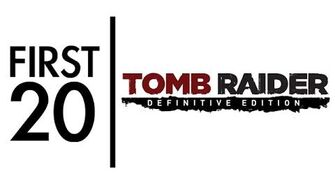 Tomb Raider Definitive Edition - First20