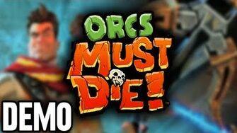 Orcs Must Die! - Demo Fridays