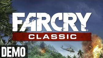 Far Cry Classic - Demo Fridays