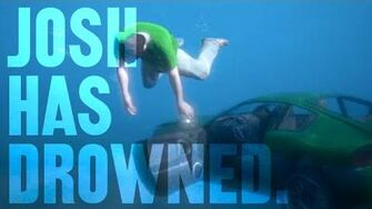 Josh Has Drowned