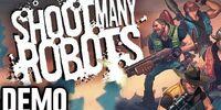 Shoot Many Robots - Demo Fridays