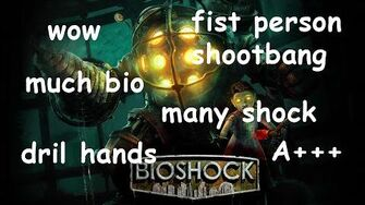 BioShock is Really Fantastic (Day 2158 - 10 22 15)