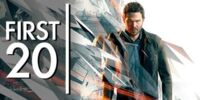 Quantum Break - First20