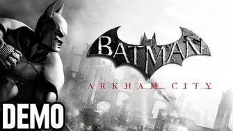 Batman Arkham City - Demo Fridays