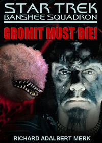 Gromitmustdie poster