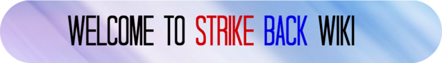 File:WelcomeToStrikeBack.png