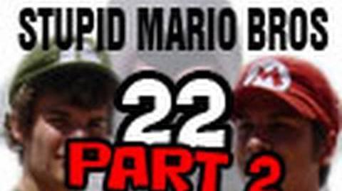 Stupid Mario Brothers - Episode 22 Part 2