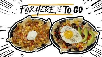 """Nachos BellGrande Hacks - Taco Bell's """"For Here or To Go"""""""