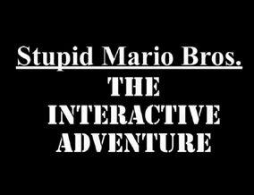 Stupid Mario TIA