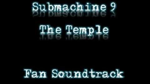 Submachine 9 The Temple Fan Soundtrack - 01 - Temple Entrance