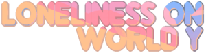 LonelinessOnWorldY-logo