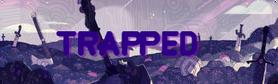 TrappedTitlecardBG