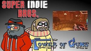 TOWER OF GUNS! - Super Indie Bros