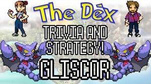 The Dex! Gliscor! Episode 20