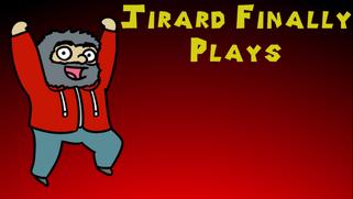Jirard Finally Plays