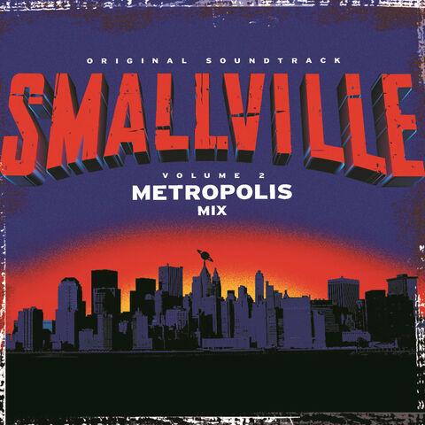 File:Smallville The Metropolis Mix Soundtrack.jpg