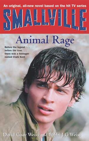 File:Smallville YA novel 04 Animal Rage.jpg