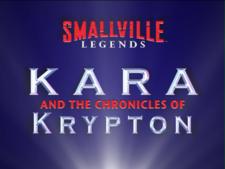 Kara and the Chronicles of Krypton