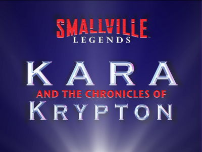File:Kara and the Chronicles of Krypton.png