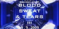 Blood, Sweat & Tears III