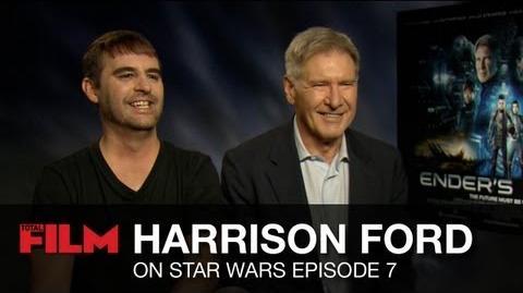 Harrison Ford talks Star Wars Episode 7