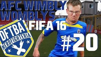 Our Only Final! FIFA 16 Wimbly Womblys 20