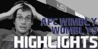 Hankgames Highlights: AFC Wimbly Womblys 26-40