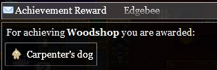Woodshop achievement reward