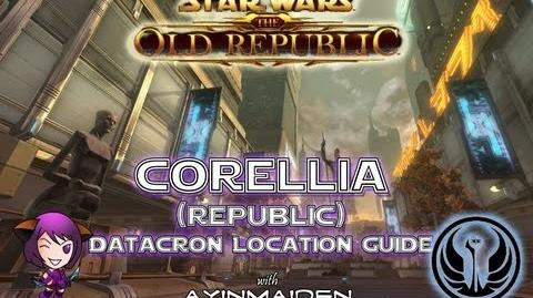 ★ SWTOR ★ - Datacron Location Guide - Corellia (Republic)