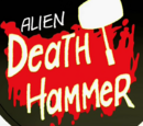 Alien Death Hammer