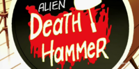 Alien Death Hammer