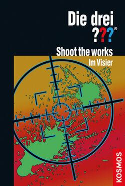 Shoot the works im visier drei??? cover.jpg