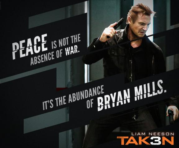 File:Taken 3 meme poster - Bryan Mills is powerful.png