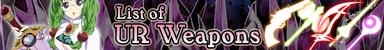 UR Weapon List (Banner)